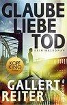 Glaube Liebe Tod by Peter Gallert