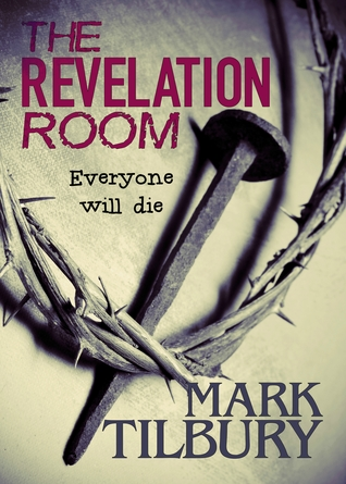 The Revelation Room (The Ben Whittle Investigations, #1)