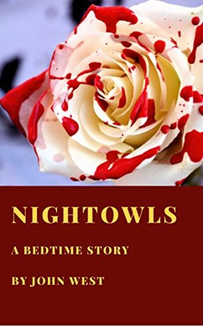 Nightowls: A bedtime story