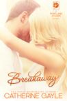 Breakaway (Portland Storm, #1)