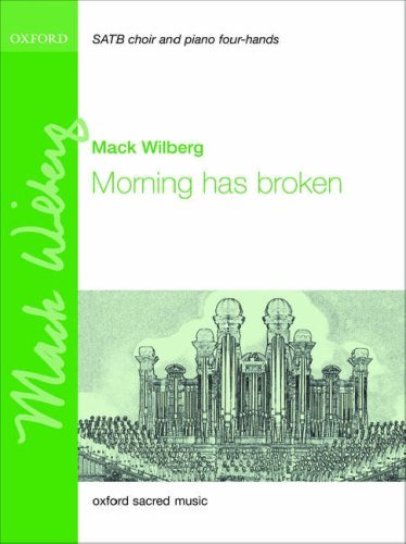 Morning has broken: Vocal score: For SATB and Piano Four Hands or Orchestra