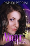 Virtue and Honor (Earthbound Angels #3)