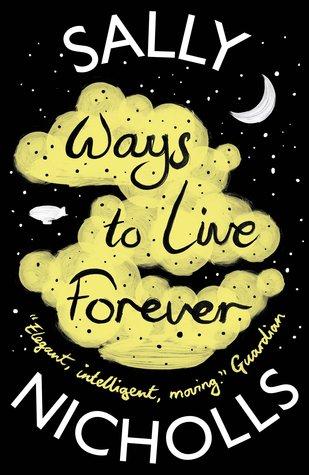 Ways to Live Forever por Sally Nicholls