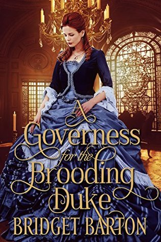 A Governess for the Brooding Duke by Bridget Barton