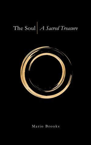 The Soul: A Sacred Treasure