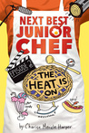 The Heat Is On (Next Best Junior Chef, #2)