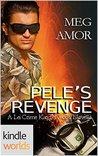 Pele's Revenge (Lei Crime)