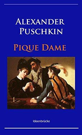 Pique Dame by Alexander Pushkin