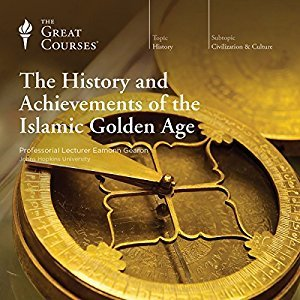 The History and Achievements of the Islamic Golden Age by Eamonn Gearon