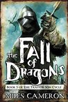 The Fall of Dragons (The Traitor Son Cycle, #5)
