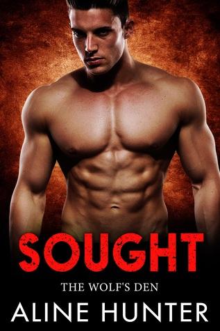 Sought (The Wolf's Den, #3)