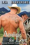 Angling for Love: Menage Love Story