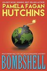 Bombshell by Pamela Fagan Hutchins