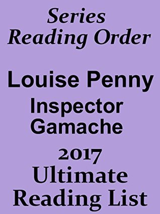 SERIES READING ORDER Louise Penny Series In Order Inspector Gamache