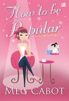 Panduan Meraih Popularitas: How to Be Popular