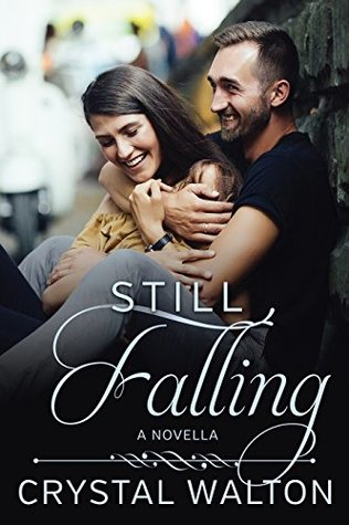 Still Falling (Home In You 0)