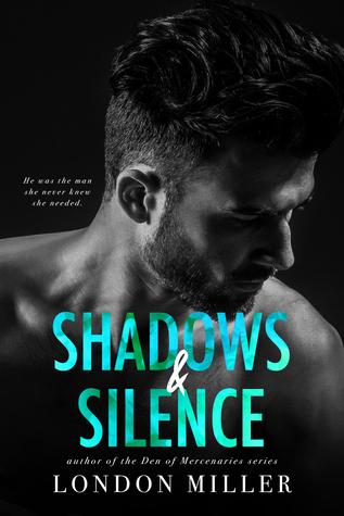 Shadows & Silence(The Wild Bunch 2) - London Miller