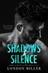 Shadows & Silence