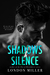 Shadows & Silence (The Wild Bunch, #2) by London Miller