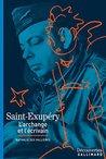 Saint-Exupéry - Découvertes Gallimard: L'archange et l'écrivain