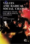 Values and Radical Social Change: Comparing Polish and South-African Experience