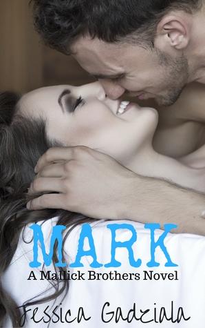 Mark (Mallick Brothers, #3)