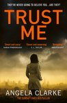 Trust Me by Angela      Clarke
