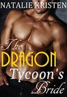 The Dragon Tycoon's Bride: Billionaire Shifter Paranormal Romance (Hearts on Fire Book 2)