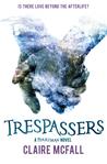 Trespassers (Ferryman, #2)