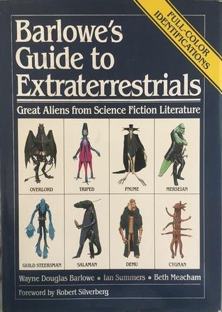 Barlowe's Guide to Extraterrestrials by Wayne Barlowe
