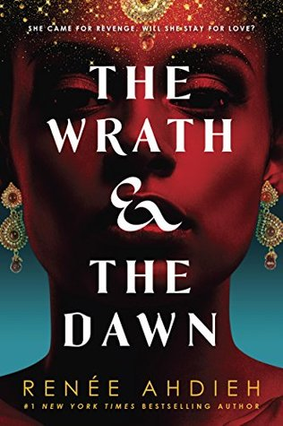 The Wrath & the Dawn (The Wrath and the Dawn, #1)