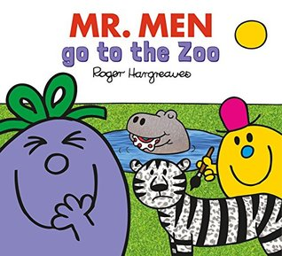 Mr. Men go to the Zoo