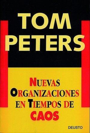 Ebooks gratuits télécharger les meilleures ventes Nuevas organizaciones en tiempos de caos by Tom Peters 8423413594 PDF RTF