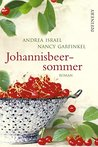 Johannisbeersommer by Andrea Israel
