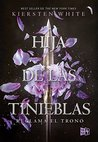 Hija de las Tinieblas by Kiersten White