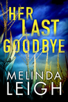 Her Last Goodbye (Morgan Dane #2)