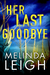 Her Last Goodbye (Morgan Da...