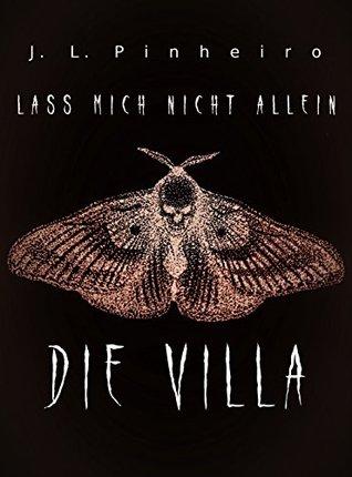 Die Villa by J. L. Pinheiro