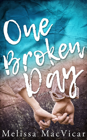 One Broken Day