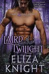 Laird of Twilight by Eliza Knight