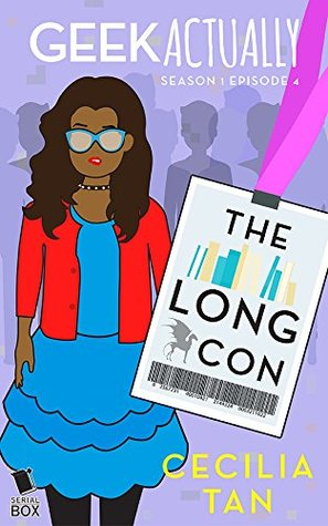 The Long Con (Geek Actually Season 1 Episode 4)