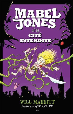 Mabel Jones et la cité interdite (Mabel Jones, #2)