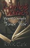 Zombie Diaries: Homecoming, Junior Year (The Mavis Saga #1)