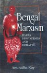 Bengal Marxism: Early Discoveries and Debates