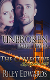 Unbroken- part 2 - A second chance at love - The Collective Season 1 Episode 6