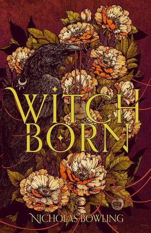 Witchborn by Nicholas Bowling