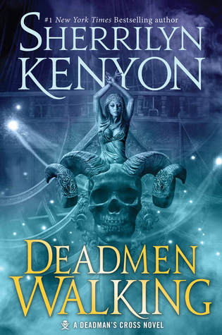 Deadmen Walking (Deadman's Cross, #1)