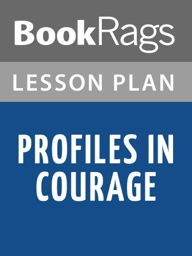 Lesson Plans Profiles in Courage