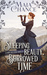 Sleeping Beauty, Borrowed Time: A Fairy Tale Fatal Novella