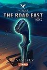 The Road East (Fayroll #2)